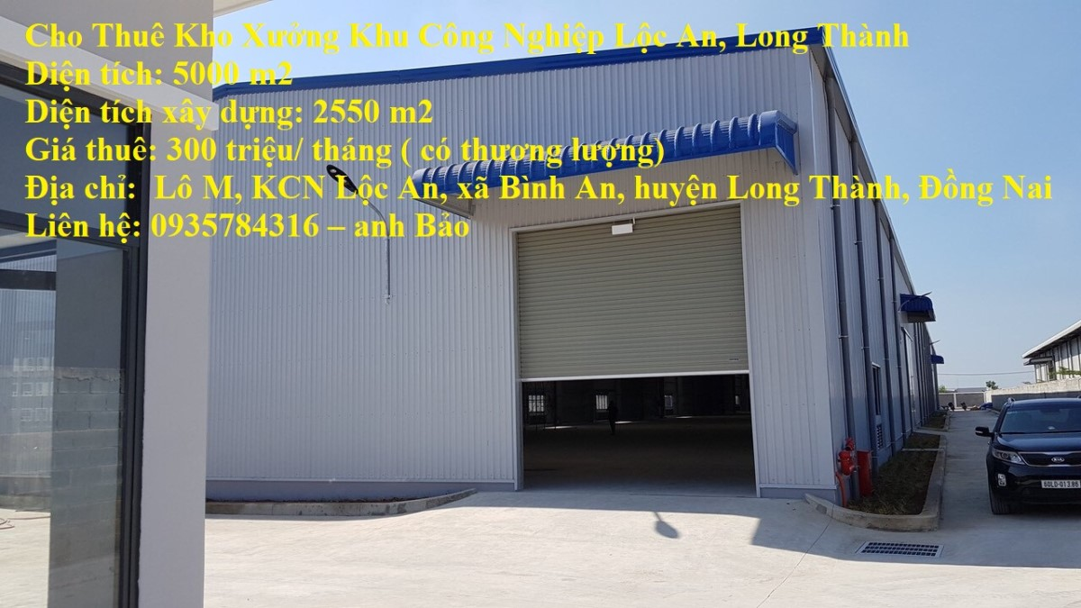 Cho Thuê Kho Xưởng Khu Công Nghiệp Lộc An, Long Thành
