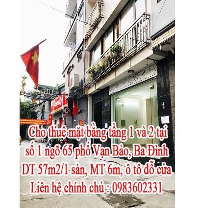 Cho thuê mặt bằng tầng 1 và 2 tại số 1 ngõ 65 phố Vạn Bảo, Ba Đình, 0983602331