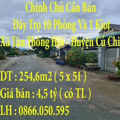 Chính Chủ Cần Bán Dãy Trọ 10 Phòng Và 1 Kiot ở Xã Tân Thông Hội, Huyện Củ Chi.