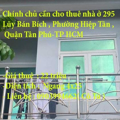 Chính chủ cần cho thuê nhà ở 295 Lũy Bán Bích , Phường Hiệp Tân , Quận Tân Phú