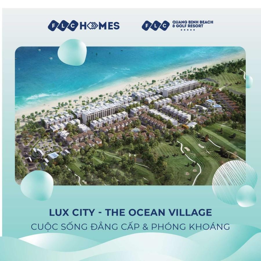 FLC LUX CITY - THE OCEAN VILLAGE – CUỘC SỐNG ĐẲNG CẤP VÀ PHÓNG KHOÁNG