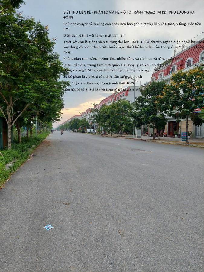 BIỆT THỰ LIỀN KỀ - PHÂN LÔ VỈA HÈ – Ô TÔ TRÁNH *63m2 TẠI KĐT PHÚ LƯƠNG HÀ ĐÔNG